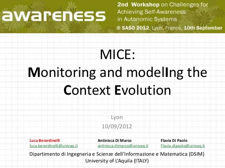 MICE:Monitoring and modelIng the     Context Evolution                                   Lyon                             ...