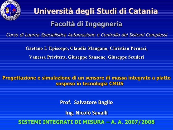 SISTEMI INTEGRATI DI MISURA – A. A. 2007/2008 Facoltà di Ingegneria Corso di Laurea Specialistica Automazione e Controllo ...