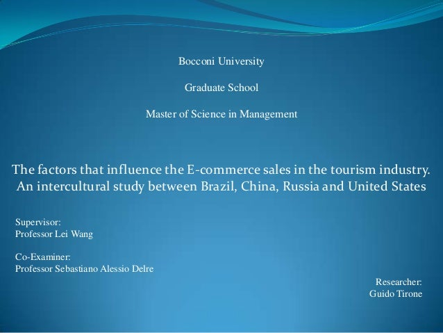 Bocconi University Graduate School  Master of Science in Management  The factors that influence the E-commerce sales in th...