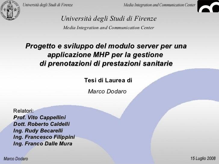 Progetto e sviluppo del modulo server per una applicazione mhp per la gestione di prenotazioni di prestazioni sanitarie