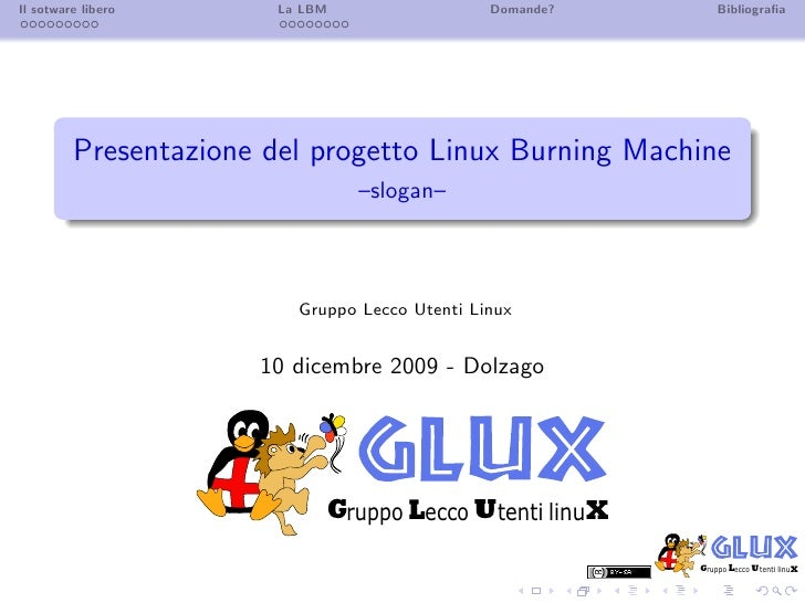 Linux Burning Machine