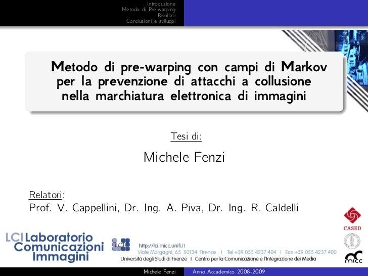 Introduzione                    Metodo di Pre-warping                                   Risultati                     Conc...