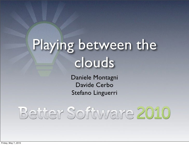 Playing between the                              clouds                            Daniele Montagni                       ...