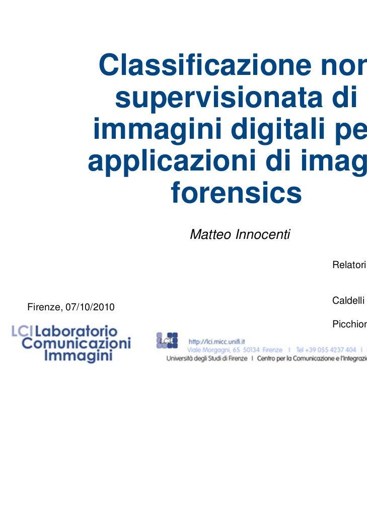 Classificazione non supervisionata di immagini digitali per applicazioni di image forensics