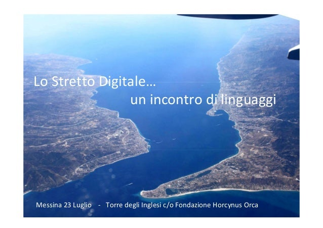 Presentazione lo-stretto-digitale