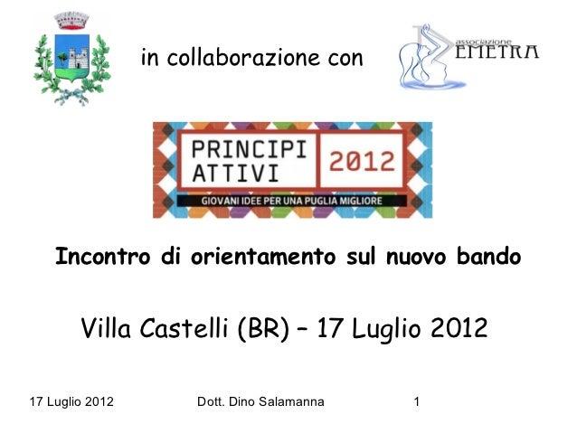 Presentazione Bando Principi Attivi 2012 Regione Puglia