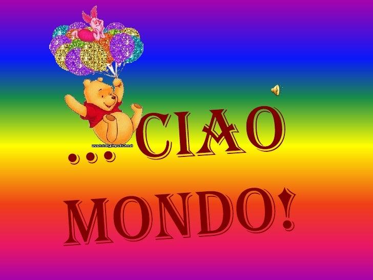 … Ciao Mondo!<br />