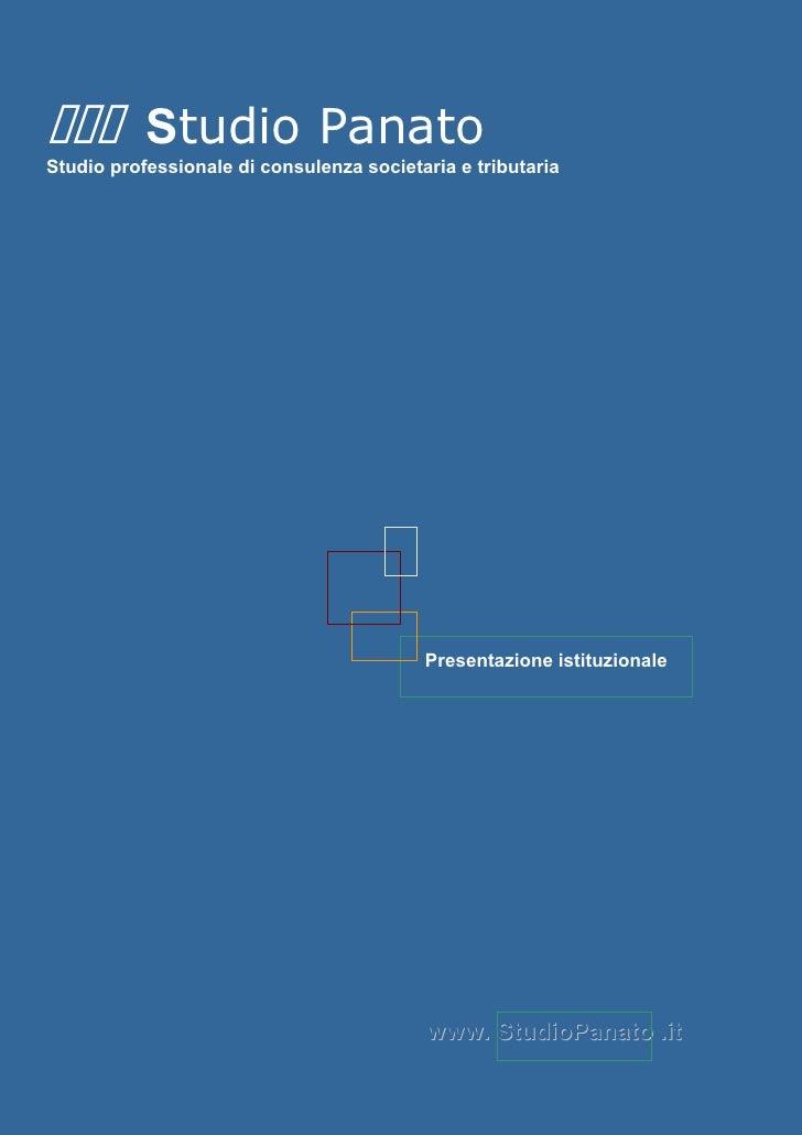 Studio Panato Studio professionale di consulenza societaria e tributaria                                               Pre...