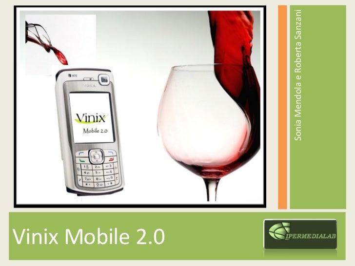 Vinix mobile 2.0