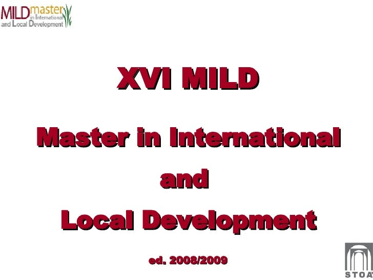 Presentazione XVI MILD - Master in International and Local Development