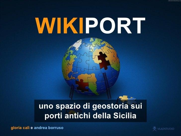 WIKIPORT: presentazione Andrea Borruso