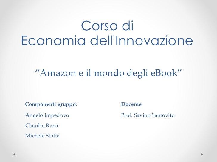 Amazon ed il Mondo degli eBooks