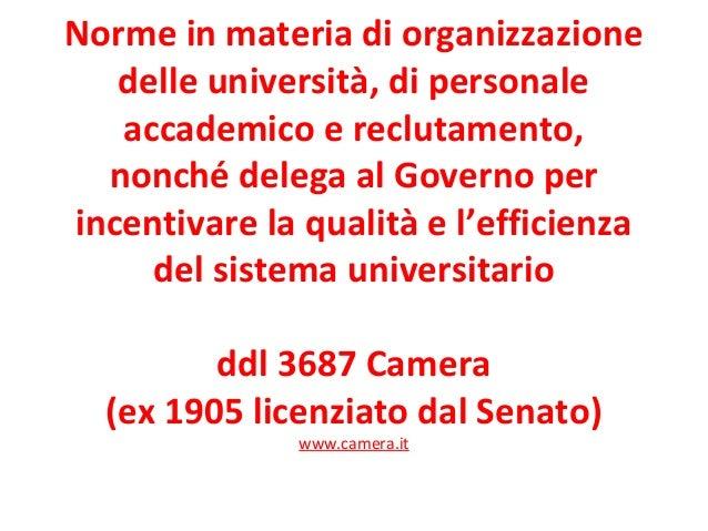 Norme in materia di organizzazione delle università, di personale accademico e reclutamento, nonché delega al Governo per ...