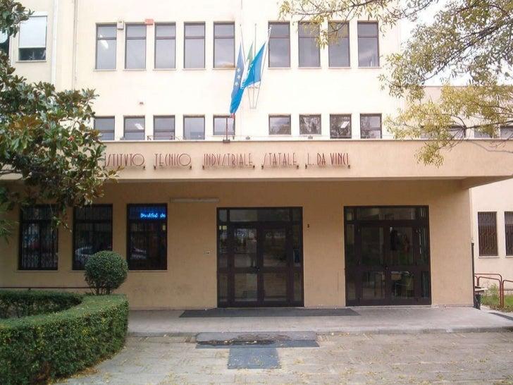 """Presentazione """"Da Vinci - De Giorgio"""" -  Istituto Tecnico - Liceo Scientifico S.A."""
