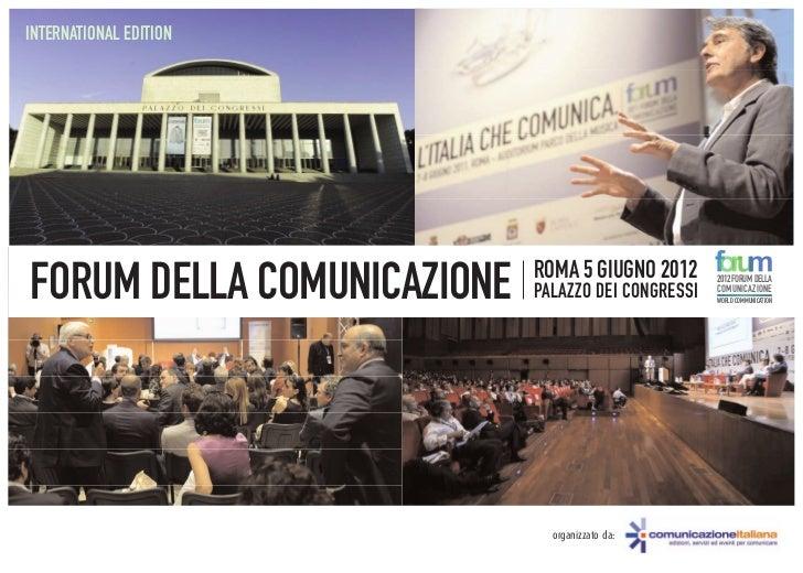 Forum Comunicazione 2012: International Edition