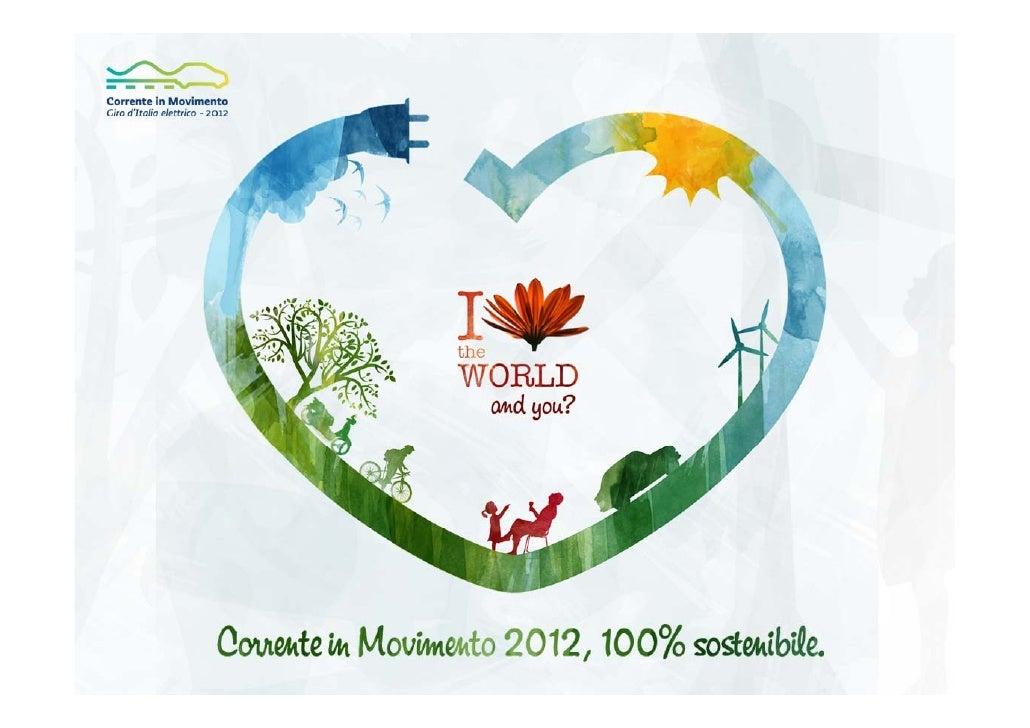 Association Corrente in Movimento                      主要目标•宣传推广有关底能耗和低生态环境的影响的知识,技术及           其使用;   •帮助生成基于一个不同交通,出行方式的...