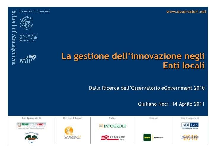www.osservatori.netLa gestione dell'innovazione negli                        Enti locali      Dalla Ricerca dell'Osservato...