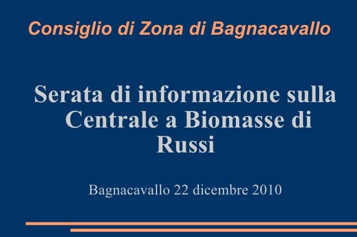 Presentazione a cura di Carlo Fiorentini, serata pubblica a Bagnacavallo del 22.12.10