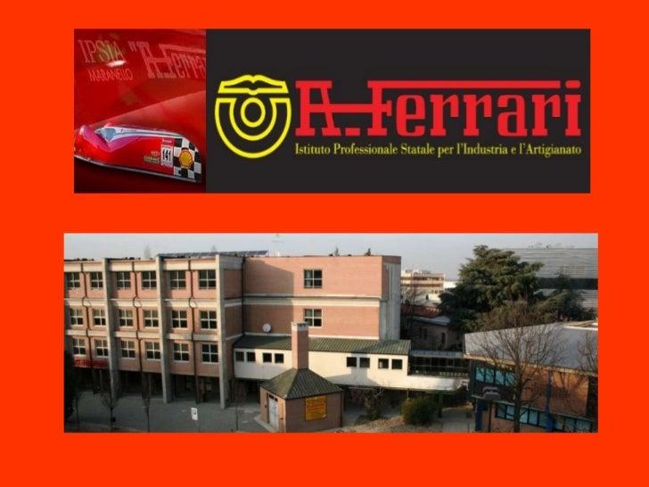 Presentazione IPSIA A. Ferrari