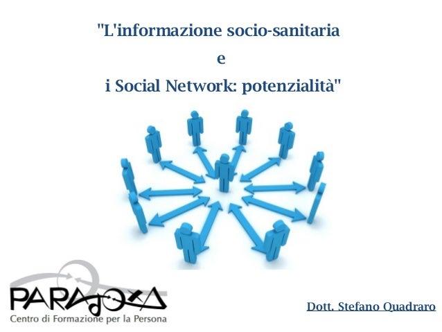 L'informazione socio-sanitaria e i Social Network: potenzialità