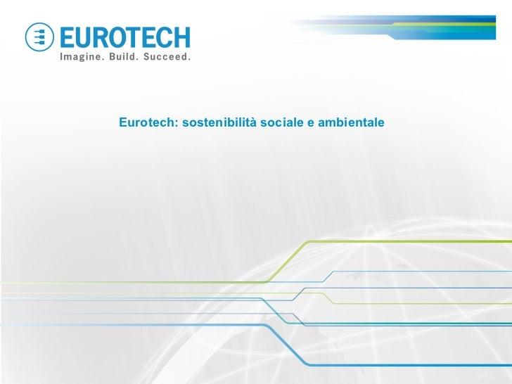 Eurotech: sostenibilità sociale e ambientale