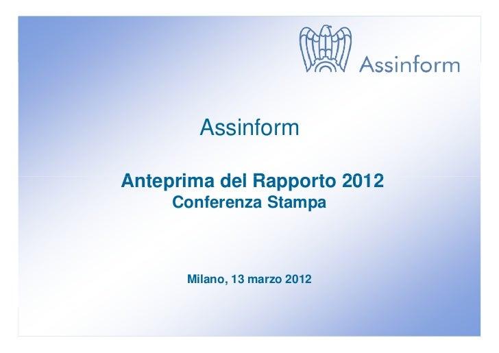 Presentazione anteprima rapporto assinform 2012