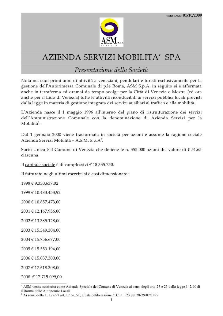 VERSIONE   01/10/2009                  AZIENDA SERVIZI MOBILITA' SPA                                   Presentazione della...