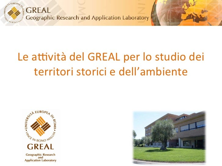 Le attività di ricerca svolte dal Geographic Research And Application Laboratory dell'Università Europea di Roma