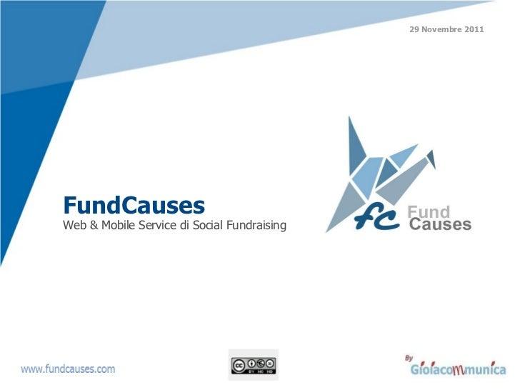 FundCauses   Web & Mobile Service di Social Fundraising 29 Novembre 2011