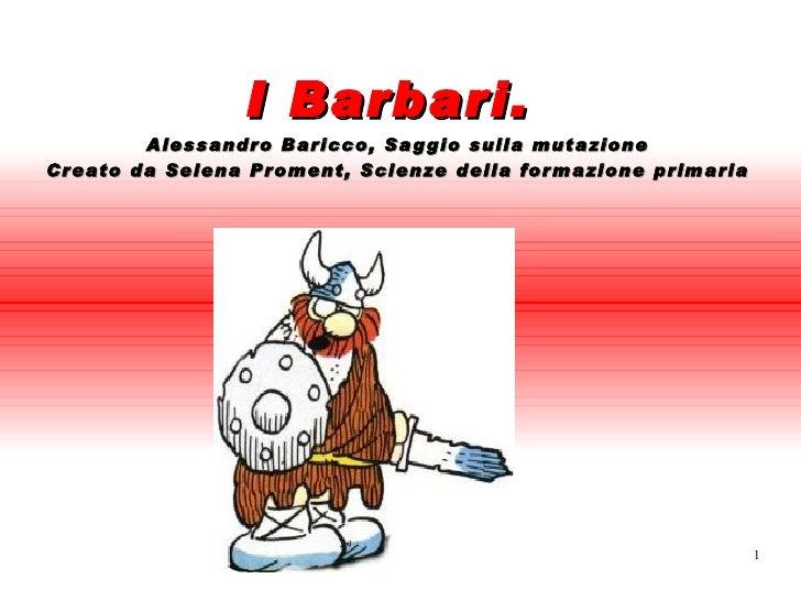 Presentazione Barbari