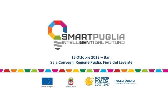 15 Ottobre 2013 – Bari Sala Convegni Regione Puglia, Fiera del Levante