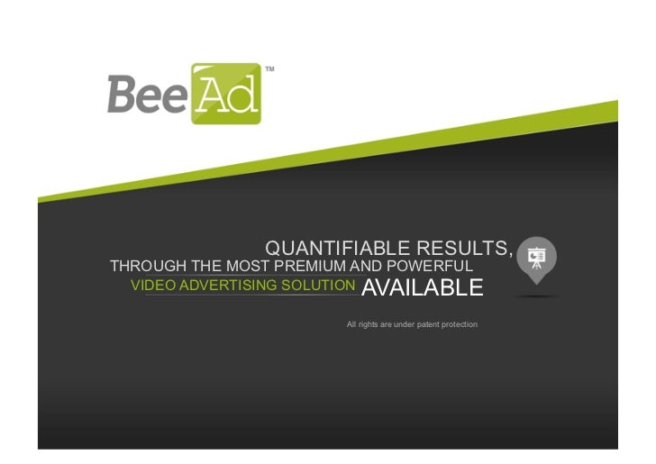 QUANTIFIABLE RESULTS,THROUGH THE MOST PREMIUM AND POWERFUL  VIDEO ADVERTISING SOLUTION   AVAILABLE                        ...