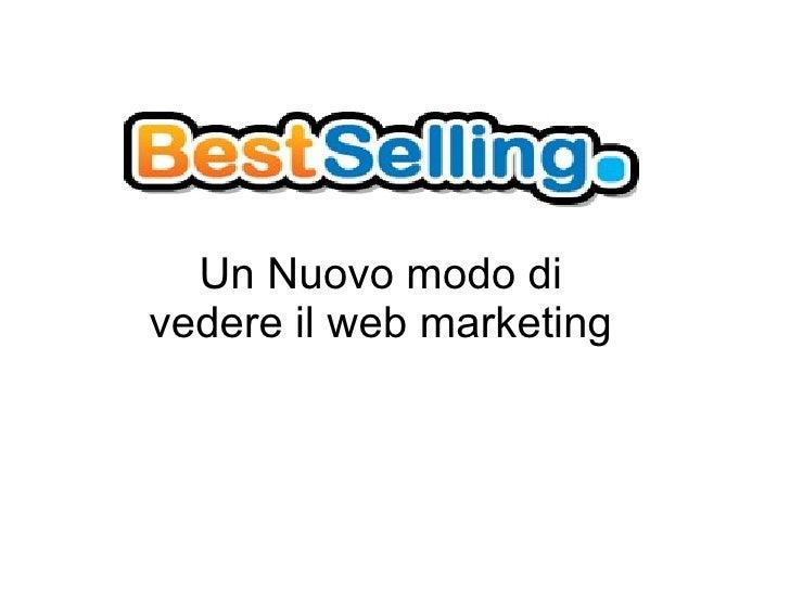 Un Nuovo modo di vedere il web marketing