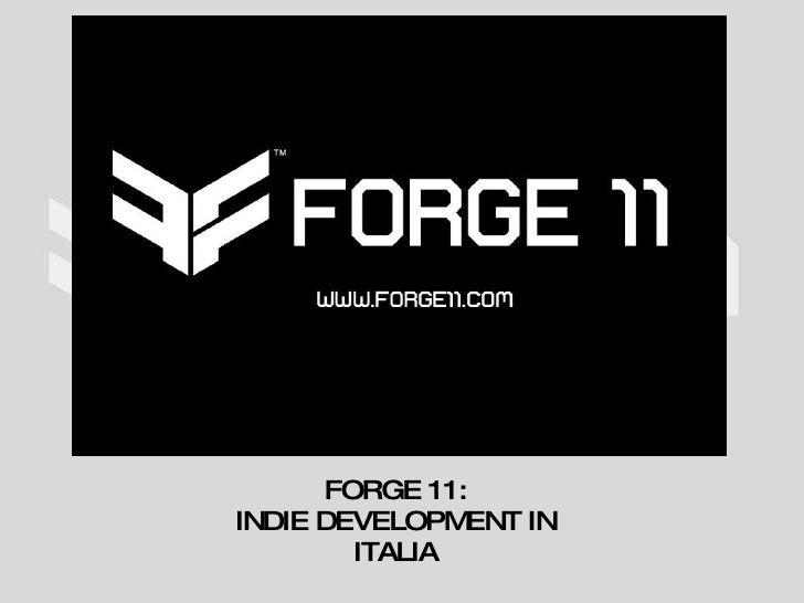 FORGE 11: INDIE DEVELOPMENT IN ITALIA