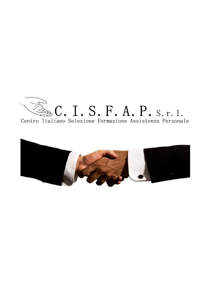 CHI SIAMOC.I.S.F.A.P. S.r.l. è una Agenzia per il Lavoro autorizzata dal Ministero del Lavoro e dellePolitiche Sociali all...