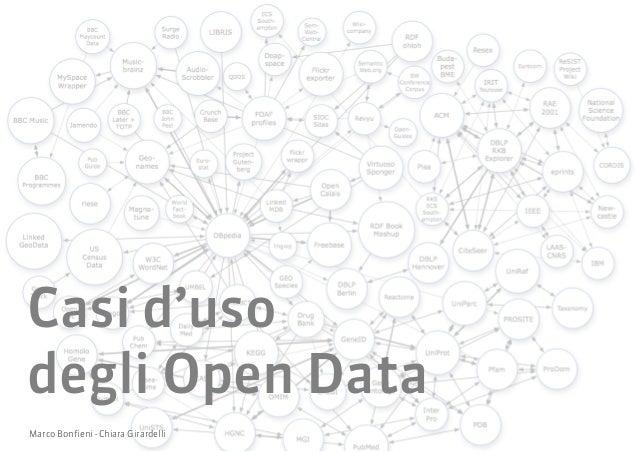 Casi d'uso degli OpenData by Bonfieni Marco e Girardelli Chiara