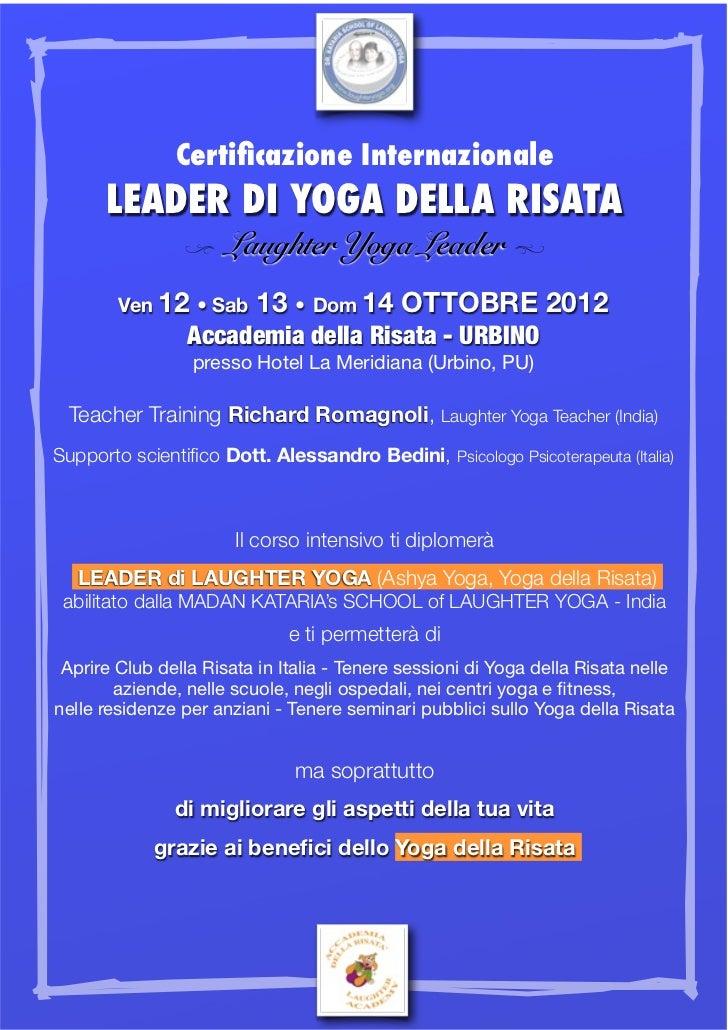 Certificazione Internazionale      LEADER DI YOGA DELLA RISATA                 Laughter Yoga Leader a                Z    ...