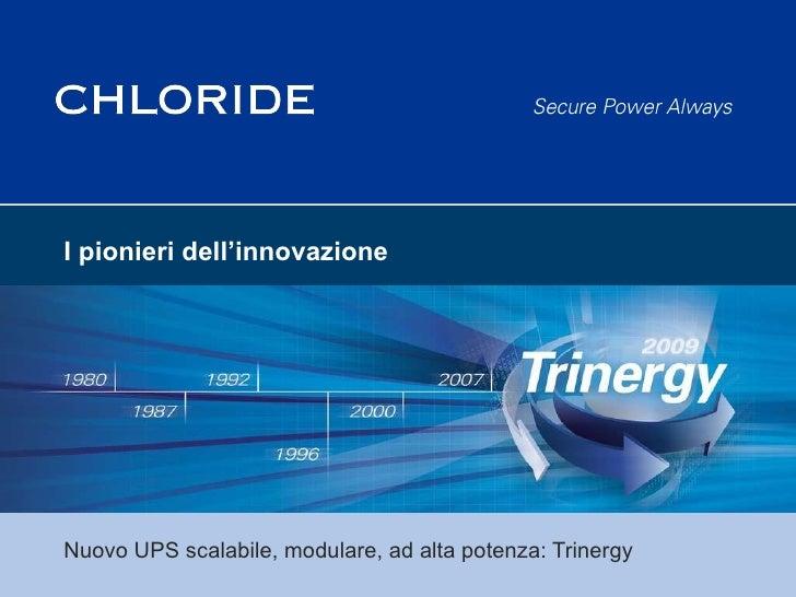 Presentazione Chloride Trinergy