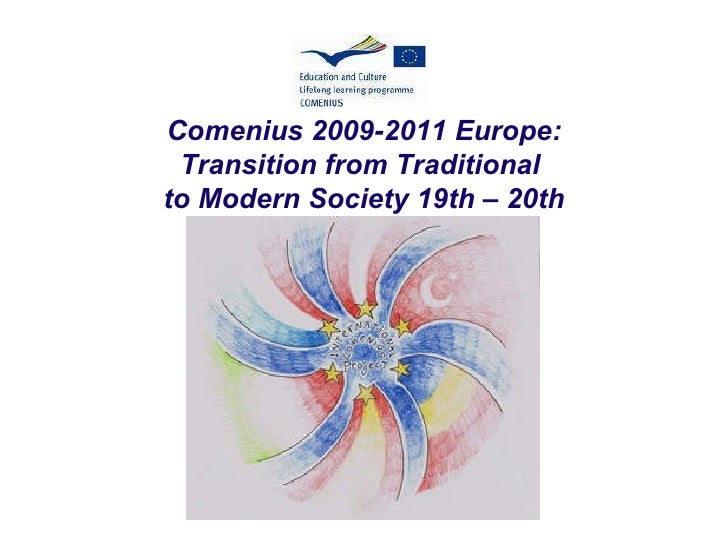 presentation comenius: Europe transition from traditional to modern society