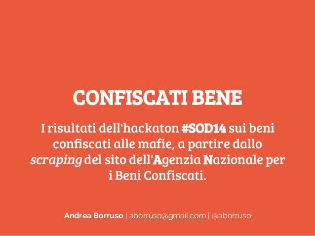 #ConfiscatiBene, I risultati dell'hackaton #SOD14 sui beni confiscati alle mafie