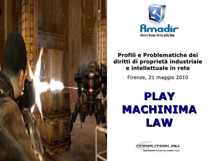 Play Machinima Law