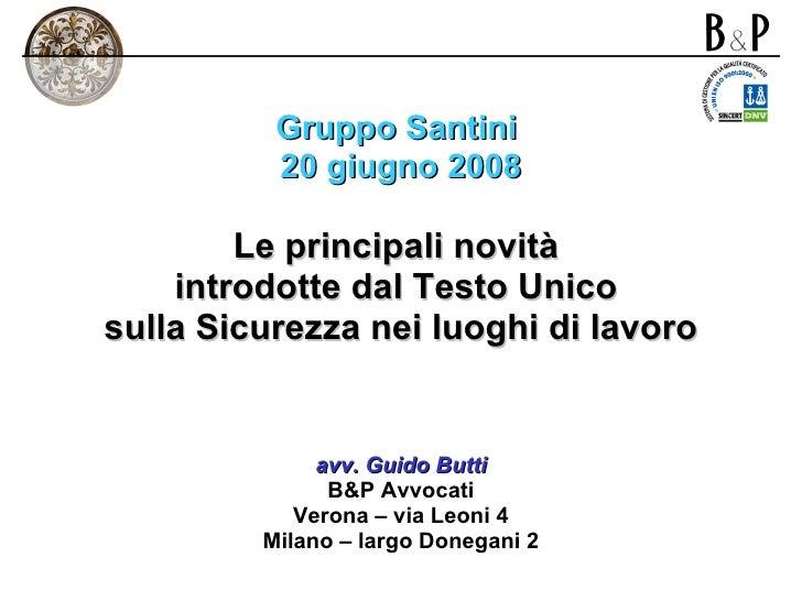 <ul><li>Gruppo Santini  </li></ul><ul><li>20 giugno 2008 </li></ul><ul><li>Le principali novità  </li></ul><ul><li>introdo...