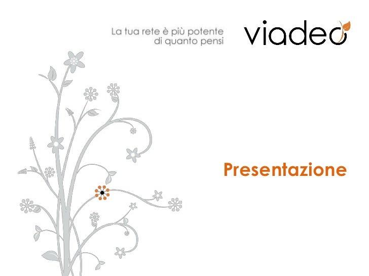 Presentazione Viadeo