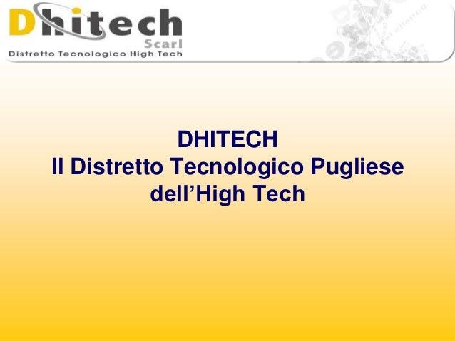 DHITECHIl Distretto Tecnologico Pugliese           dell'High Tech