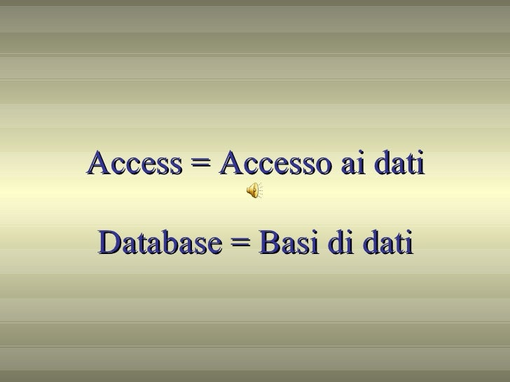 Presentazione Di Access