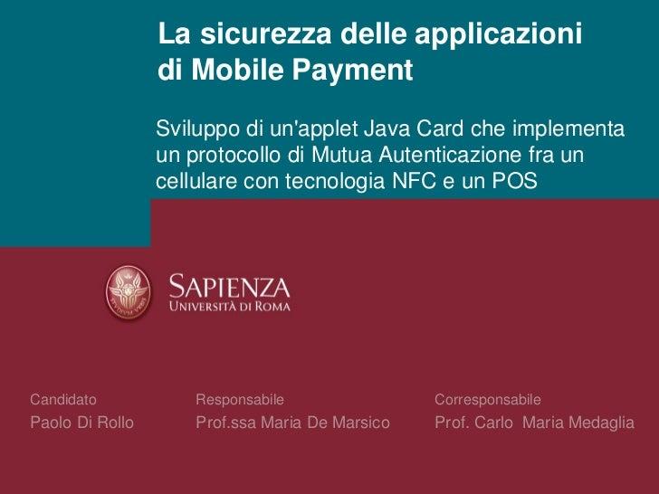 La sicurezza delle applicazioni di Mobile Payment_Paolo Di Rollo