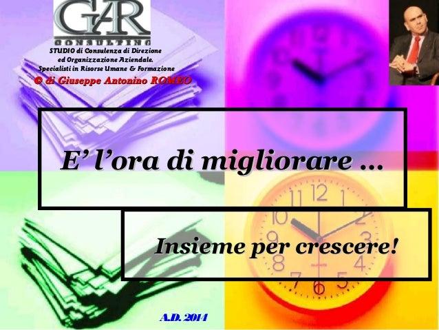 STUDIO di Consulenza di Direzione ed Organizzazione Aziendale. Specialisti in Risorse Umane & Formazione  © di Giuseppe An...