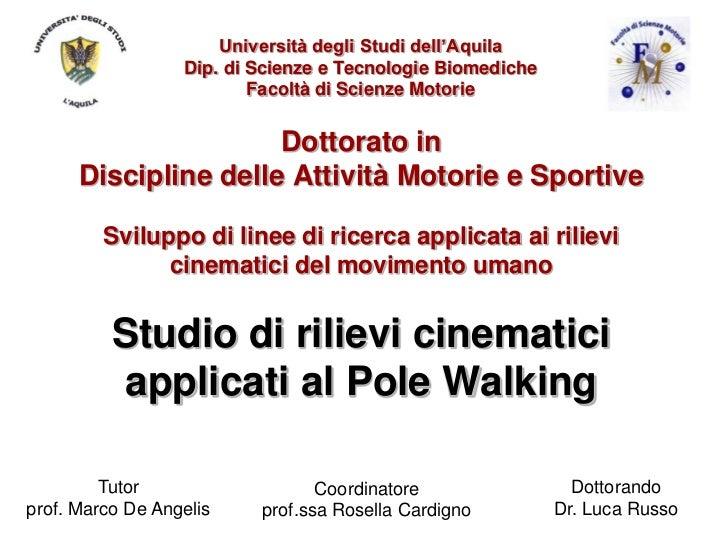 Università degli Studi dell'Aquila                  Dip. di Scienze e Tecnologie Biomediche                          Facol...