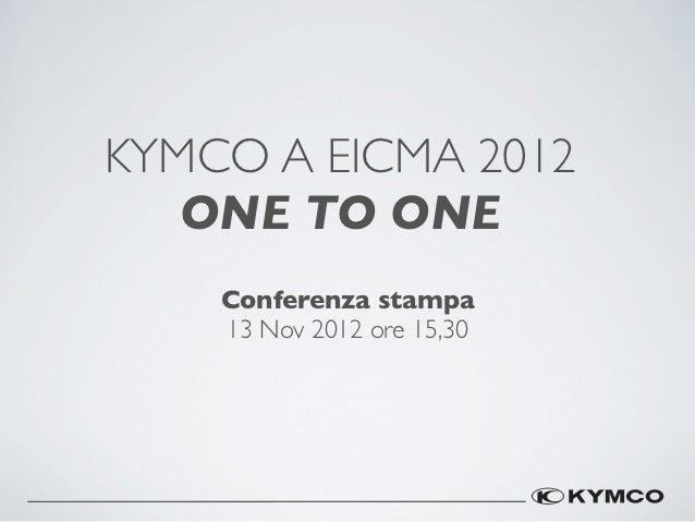 2012 KYMCO EICMA Presentazione_Italian Version