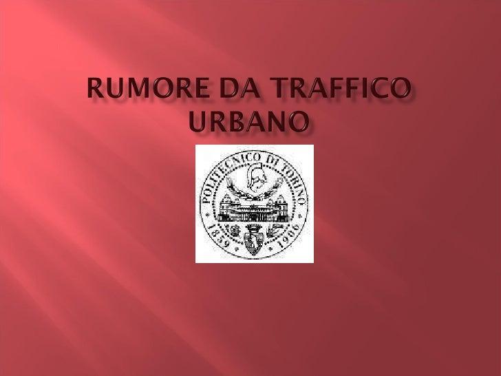 Rumore da traffico urbano